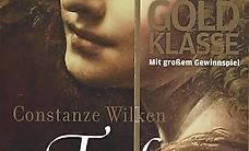 Constanze Wilken - Die Tochter des Tuchhändlers / Hist.Roman