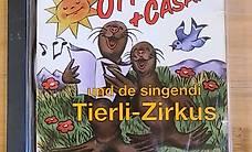Otto + Cäsar und de singendi Tierli-Zirkus CD