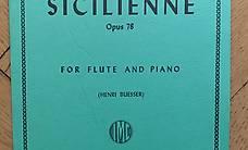 Gabriel Fauré - Sicilienne Opus 78 für Flöte und Piano