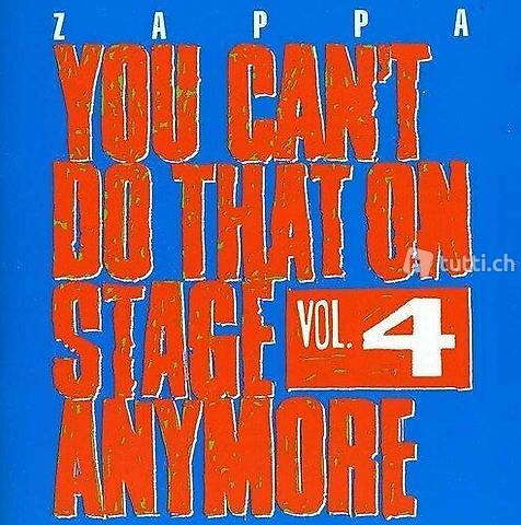 Frank Zappa - You Cant Do That On Stage Anymore, Vol. 4 NOS