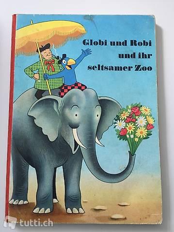 Globi und Robi und Ihr seltsamer Zoo / Original 2  1972