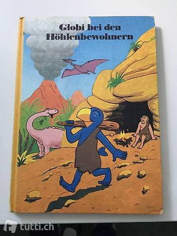 Globi bei den Höhlenbewohnern 1 Auflage von 1982