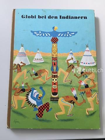 Globi bei den Indianern original Auflage 5 von 1979