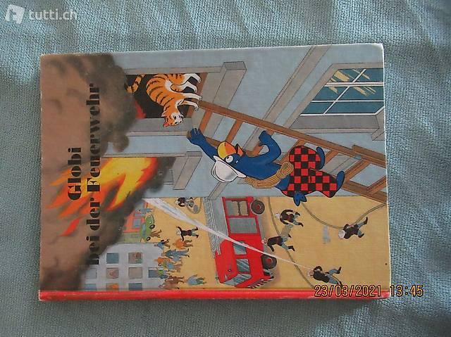 Globi bei der Feuerwehr,  1. Auflage von 1985