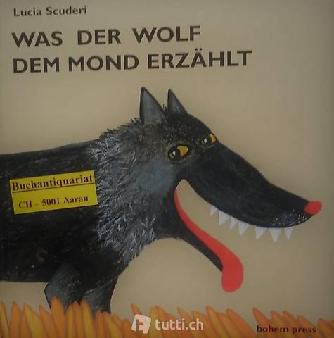 Scuderi, Was der Wolf dem Mond erzählt