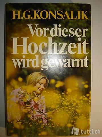 """Buch """" Vor dieser Hochzeit wird gewarnt"""" von H.G. Konsalik"""