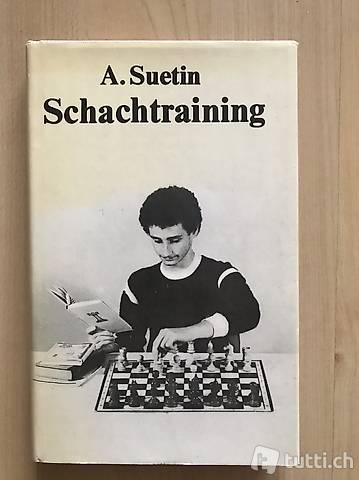 Schachtraining. A. Suetin. Schach, Echecs, Scacchi, Ajedrez,
