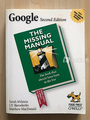 Google Second Edition. The missing Manual. Milstein