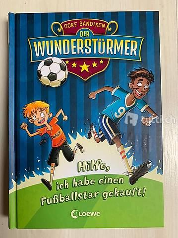 Kinder-Roman DER WUNDERSTÜRMER - HILFE, FUSSBALLSTAR GEKAUFT