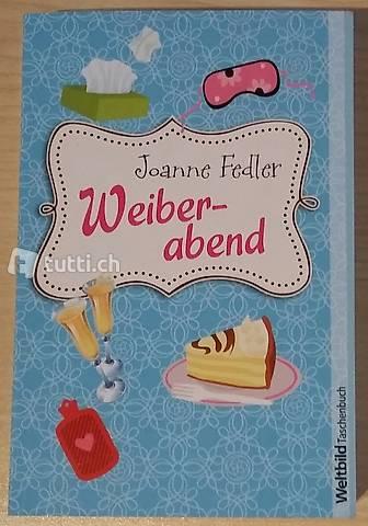 Joanne Fedler - Weiberabend
