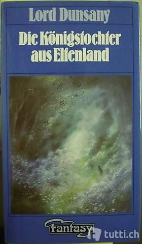 """Buch """"Die Königstocher aus Elfenland"""" von Lord Dunsany"""
