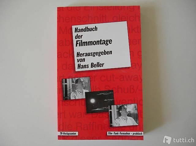 Beller, Hans: Handbuch der Filmmontage, TR-Verlagsunion