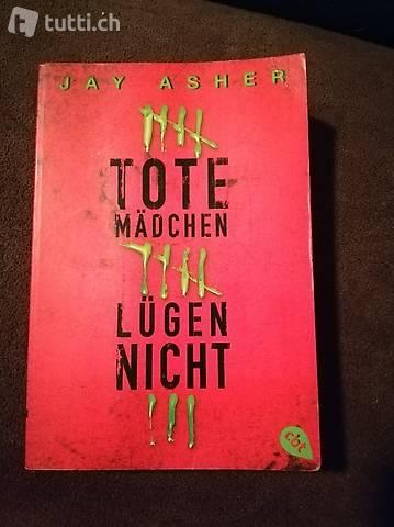 Tote Mädchen Lügen Nicht Jay Asher