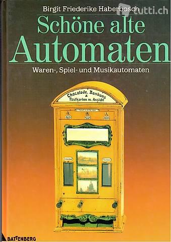 Haberbosch, Schöne alte Automaten