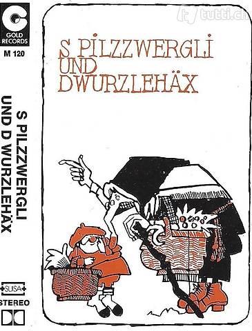 MC - S Pilzzwergli und d Wurzlehäx
