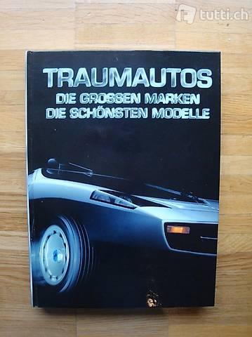 Traumautos- Die grossen Marken, Die schönsten Modelle