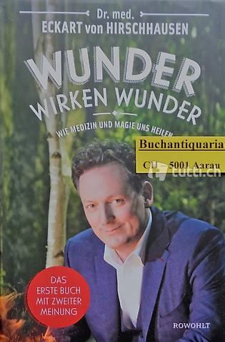 Hirschhausen, Wunder wirken Wunder