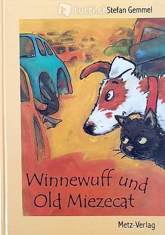 Kinderbuch Winnewuff und Old Miezecat