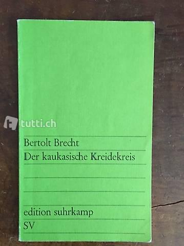 Bertolt Brecht - Der kaukasische Kreidekreis