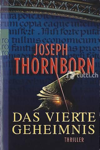 Joseph Thornborn - Das vierte Geheimnis / Thriller