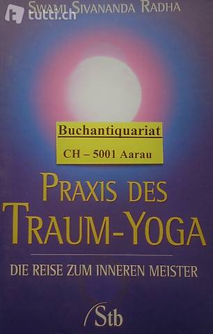Radha, Praxis des Traum-Yoga
