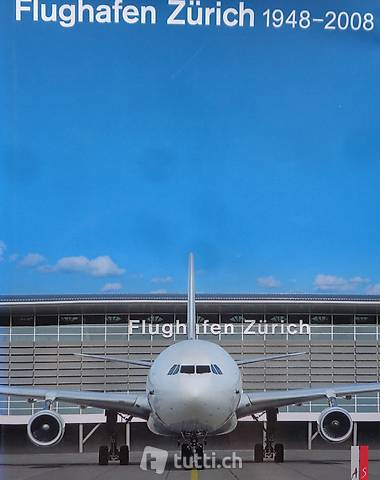 Bauer, Flughafen Zürich 1948-2008